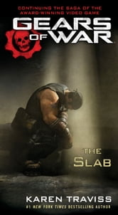 Gears of War: The Slab ebook by Karen Traviss