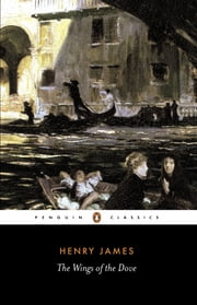 The Wings of the Dove ebook by Henry James,John Bayley
