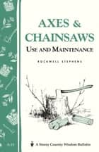 Axes & Chainsaws ebook by Rockwell Stephens