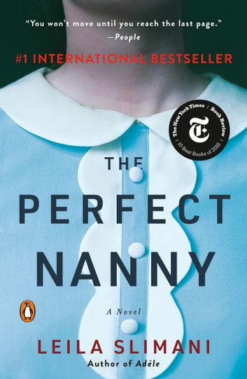 The Perfect Nanny - A Novel ebook by Leila Slimani