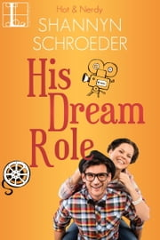 His Dream Role ebook by Shannyn Schroeder