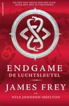 De luchtsleutel ebook by James Frey, Nils Johnson-Shelton, Henrieke Herber,...