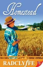 Homestead ebook by Radclyffe