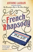 French Rhapsody ebook by