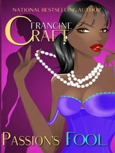 Passion's Fool ebook by Francine Craft