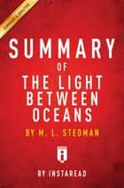 Summary of The Light Between Oceans - by M. L. Stedman | Includes Analysis ebook by Instaread Summaries
