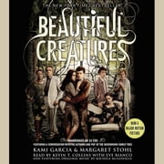 Beautiful Creatures - Booktrack Edition sesli kitap by Kami Garcia, Margaret Stohl