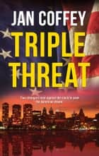 Triple Threat ebook by Jan Coffey, May McGoldrick