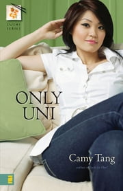 Only Uni ebook by Camy Tang