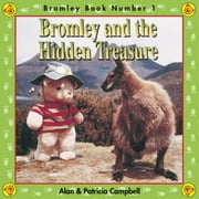Bromley and the Hidden Treasure - The Adventures of Bromley Bear Series - Book 1 ebook by Alan Campbell,Patricia Campbell