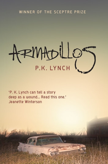 Armadillos ebook by P. K. Lynch