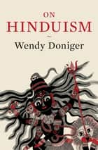 On Hinduism ebook by Wendy Doniger
