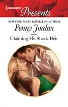 Claiming His Shock Heir ebook by Penny Jordan