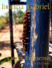Cancer Inglisensis - Barrow City Stories, #7 ebook by Inanna Gabriel