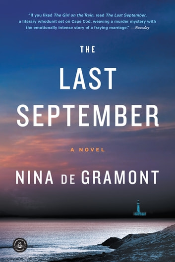 The Last September - A Novel ebook by Nina de Gramont
