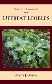 Offbeat Edibles ebook by Nancy J Ondra