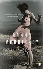 Downhill Chance ebook by Donna Morrissey