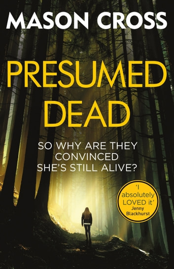 Presumed Dead - Carter Blake Book 5 ebook by Mason Cross