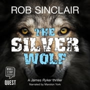 The Silver Wolf audiobook by Rob Sinclair