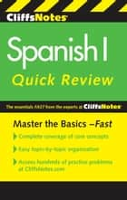 CliffsNotes Spanish I Quick Review, 2nd Edition ebook by Ken Stewart, Jill Rodriguez