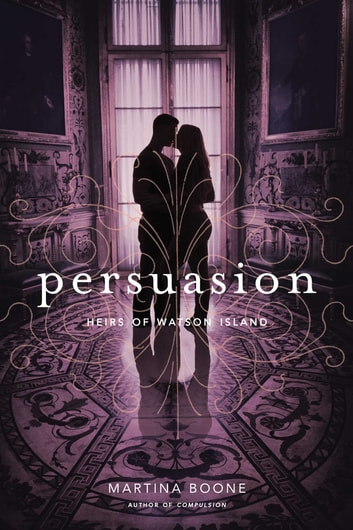 Persuasion ebook by Martina Boone
