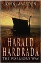 Harald Hardrada ebook by John Marsden