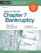 How to File for Chapter 7 Bankruptcy ebook by Stephen Elias,Albin Renauer, JD,Cara O'Neill, Attorney
