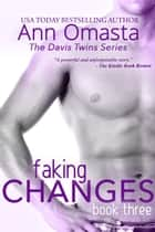 Faking Changes ebook by Ann Omasta
