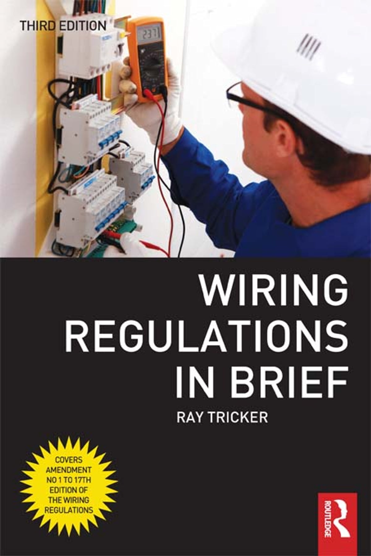 Wiring Regulations In Brief Ebook By Ray Tricker 9781136296291 17th Edition Book Rakuten Kobo