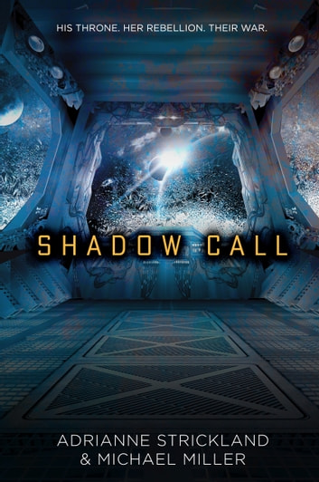 Shadow Call ebook by Michael Miller,AdriAnne Strickland