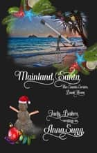 Mainland Santa - The Santa Series, #3 ebook by Judy Baker
