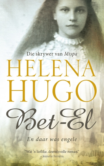 Bet-El - En daar was engele ebook by Helena Hugo