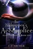 The Kidnapper's Accomplice ebook by