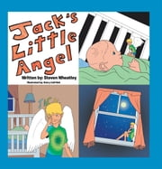 Jack's Little Angel ebook by Steven Wheatley