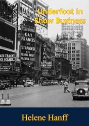 Underfoot In Show Business ebook by Helene Hanff