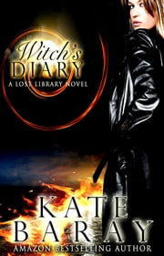 Witch's Diary ebook by Kate Baray