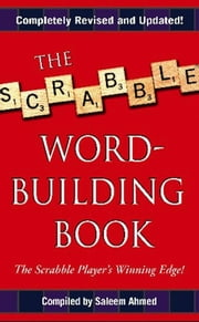 The Scrabble Word-Building Book - Updated Edition ebook by Saleem Ahmed