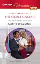 The Secret Sinclair ebook by Cathy Williams