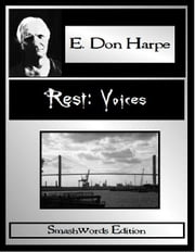 Rest: Voices ebook by E. Don Harpe