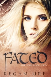 Fated ebook by Regan Ure