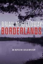 Borderlands ebook by Brian McGilloway