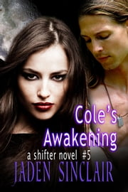 Cole's Awakening ebook by Jaden Sinclair