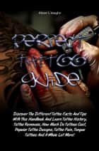 Perfect Tattoo Guide ebook by Alison S. Vaughn