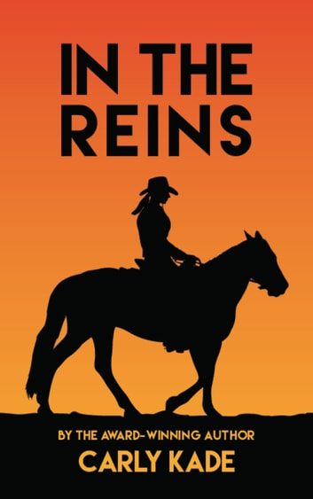 In the Reins ebook by Carly Kade