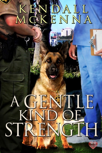 A Gentle Kind of Strength ebook by Kendall McKenna