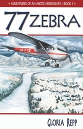 77 Zebra ebook by Gloria Repp