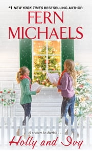 Holly and Ivy ebook by Fern Michaels