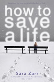 How to Save a Life ebook by Sara Zarr