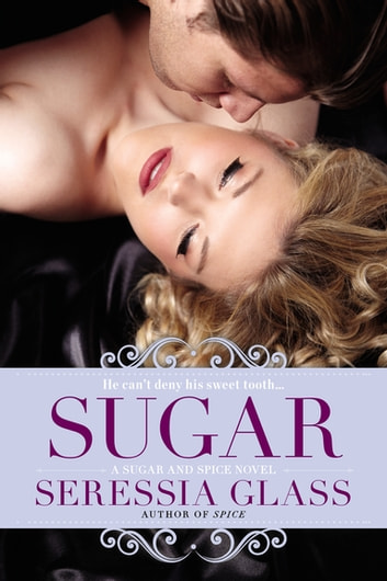 Sugar ebook by Seressia Glass
