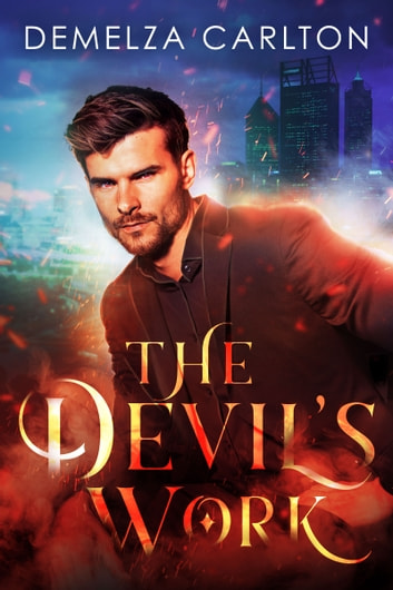 The Devil's Work ebook by Demelza Carlton